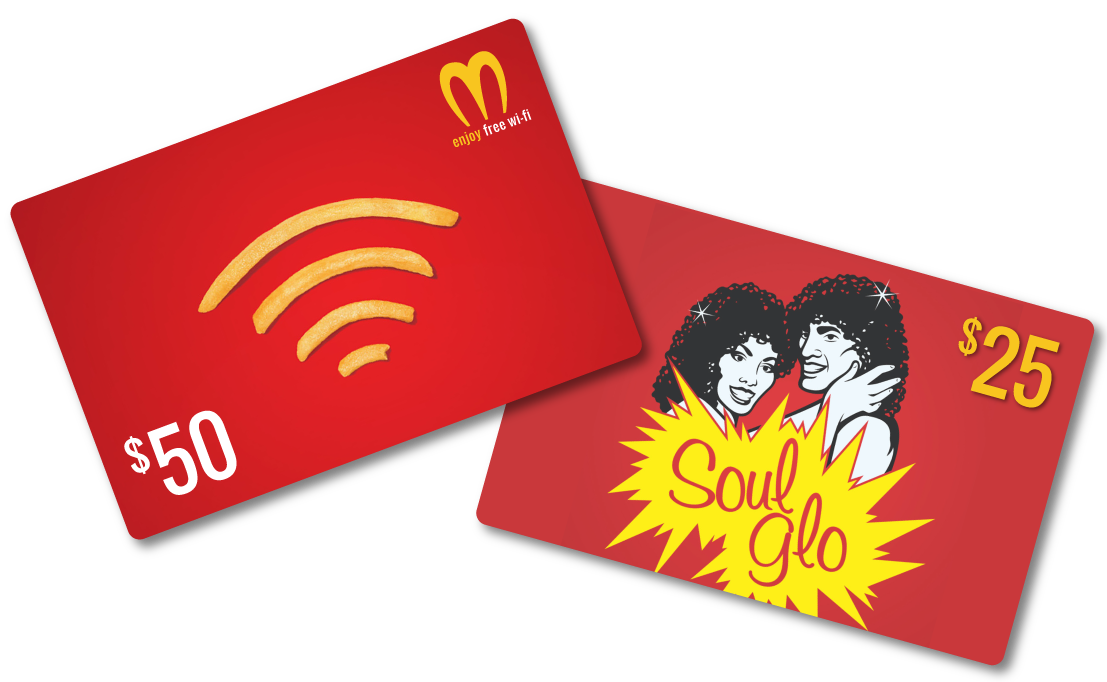 The McDowell's Gift cards featuring Soul Glo